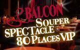 BALCON - Souper - Spectacle restaurant